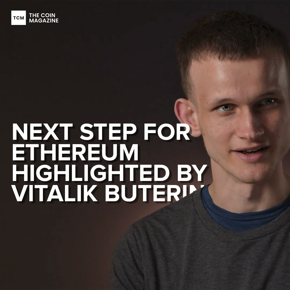 Next step for <bold>Ethereum</bold> highlighted by <bold>Vitalik</bold> Buterin